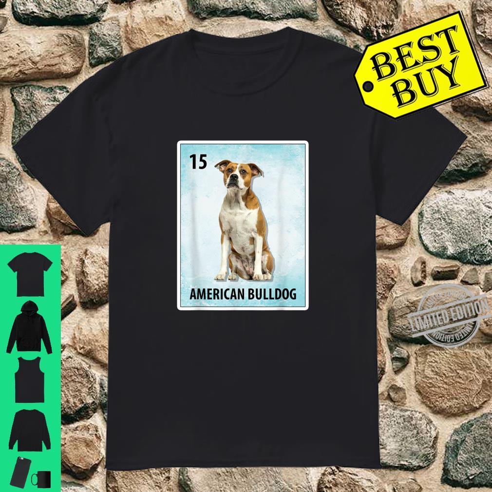 American Bulldog Mexican Dog Cards Shirt