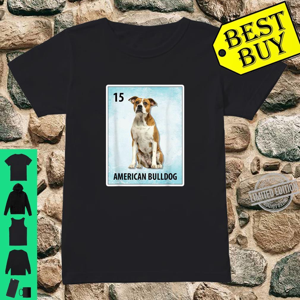 American Bulldog Mexican Dog Cards Shirt ladies tee