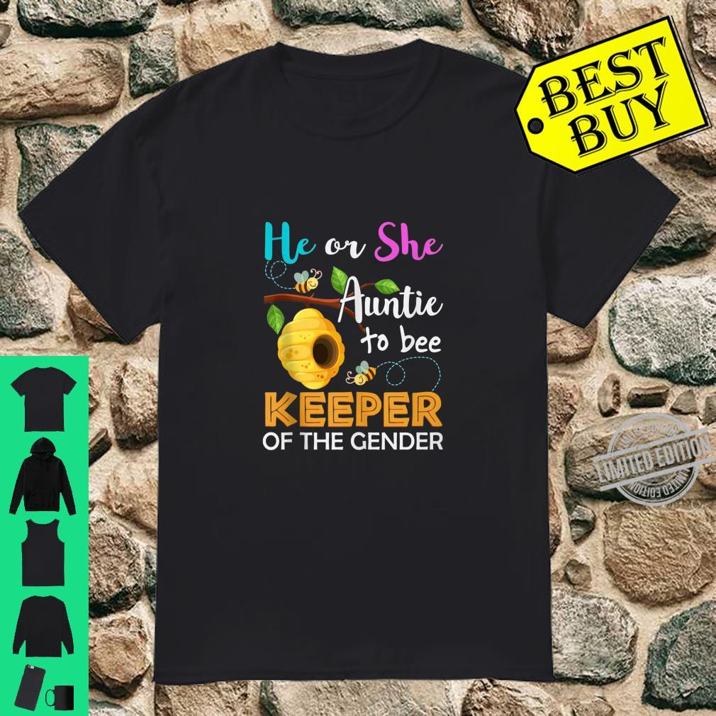 Auntie To Bee Keeper Of The Gender Reveal Announcemen Shirt