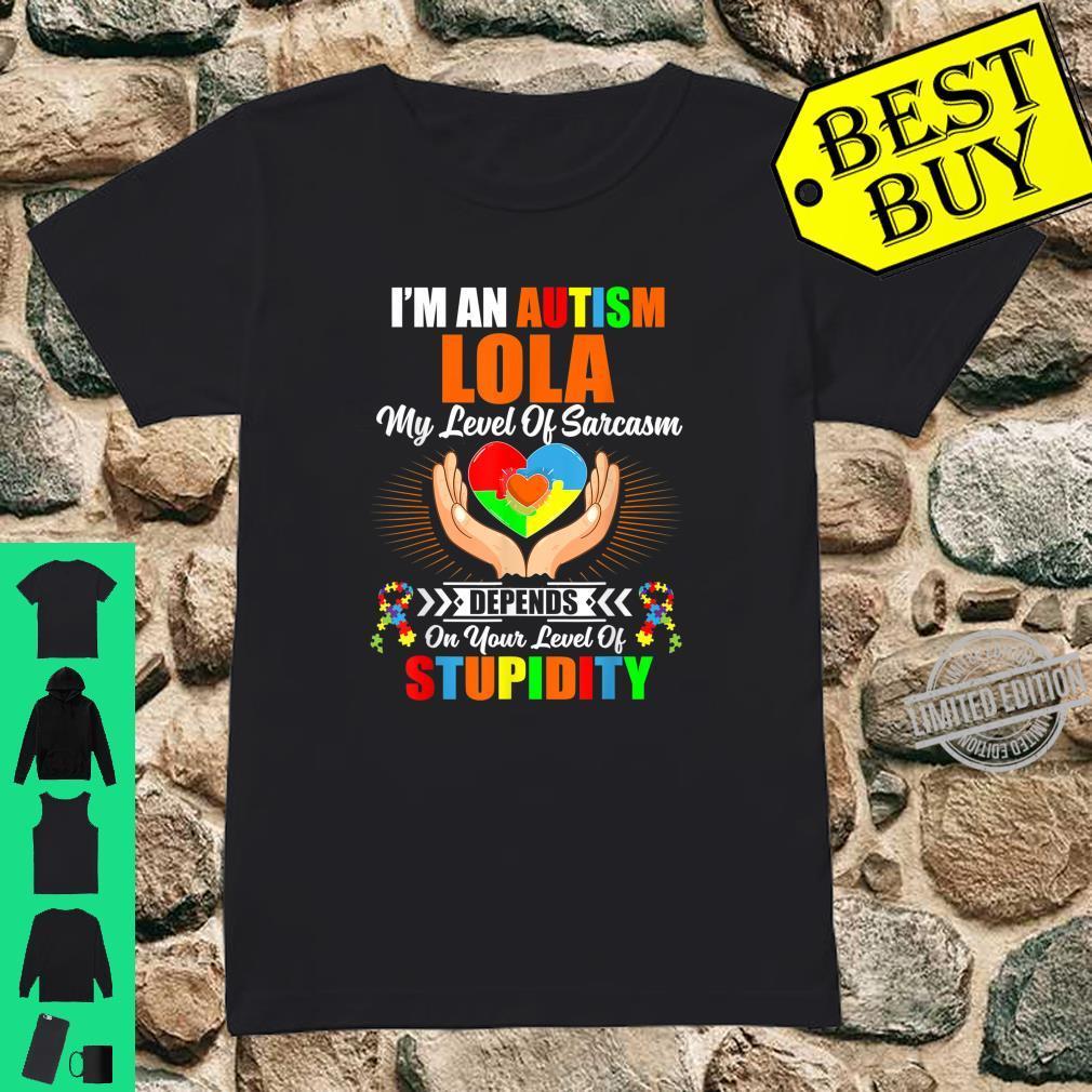 Autism Lola My Level Of Sarcasm Autism Awareness Shirt Shirt ladies tee