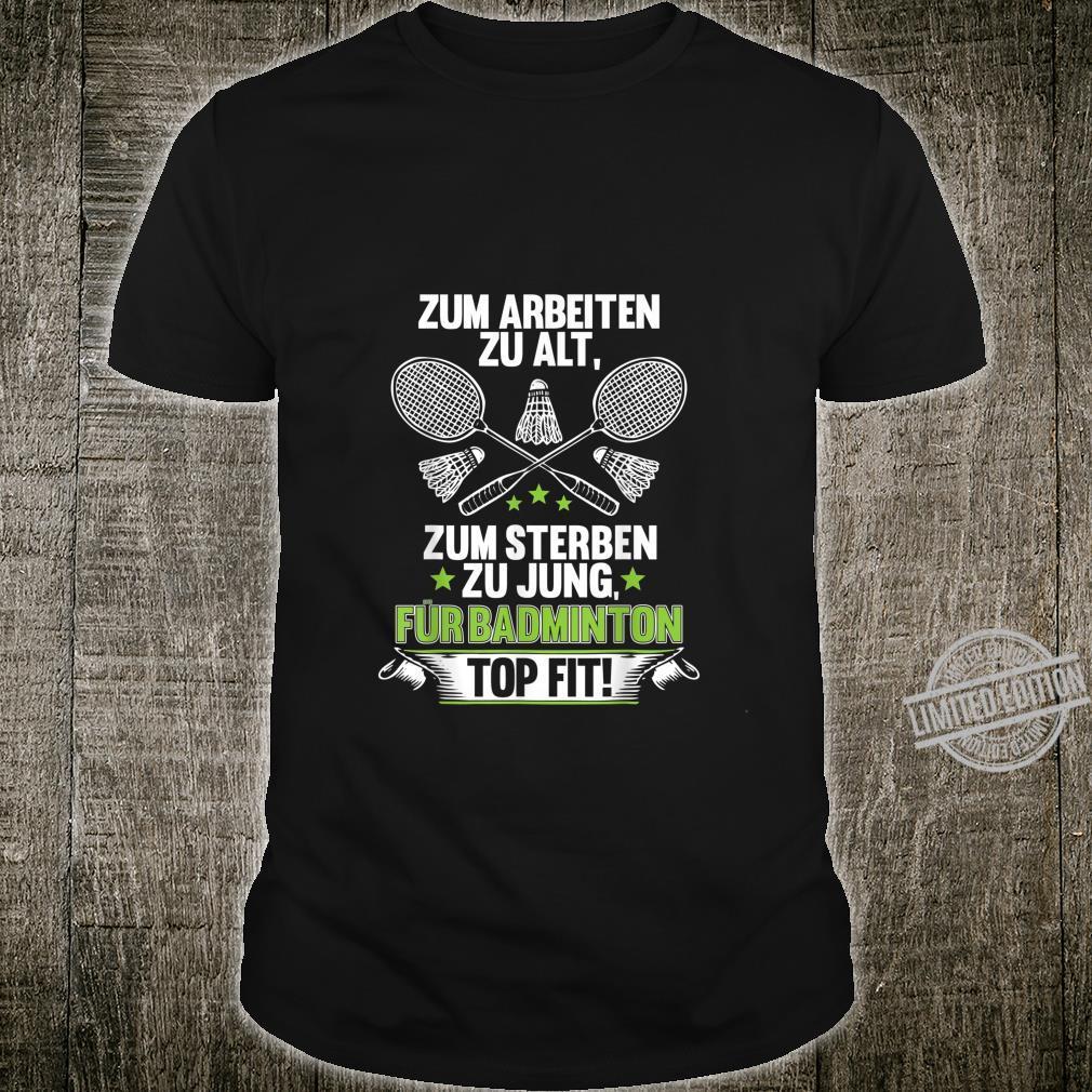 Badminton Shirt Rente Ruhestand Tennis Sport Federball Shirt