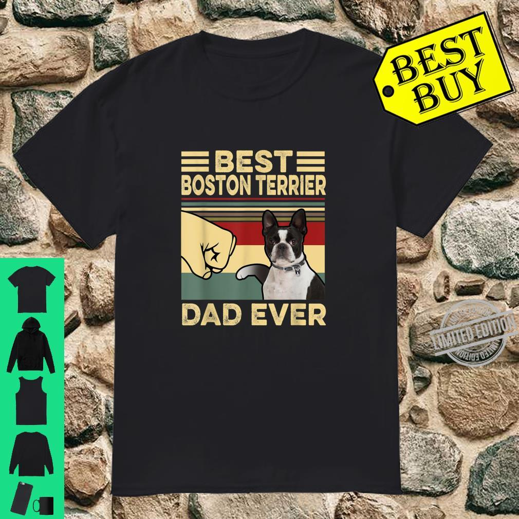 Best Boston Terrier Dad Ever Father's Day Shirt