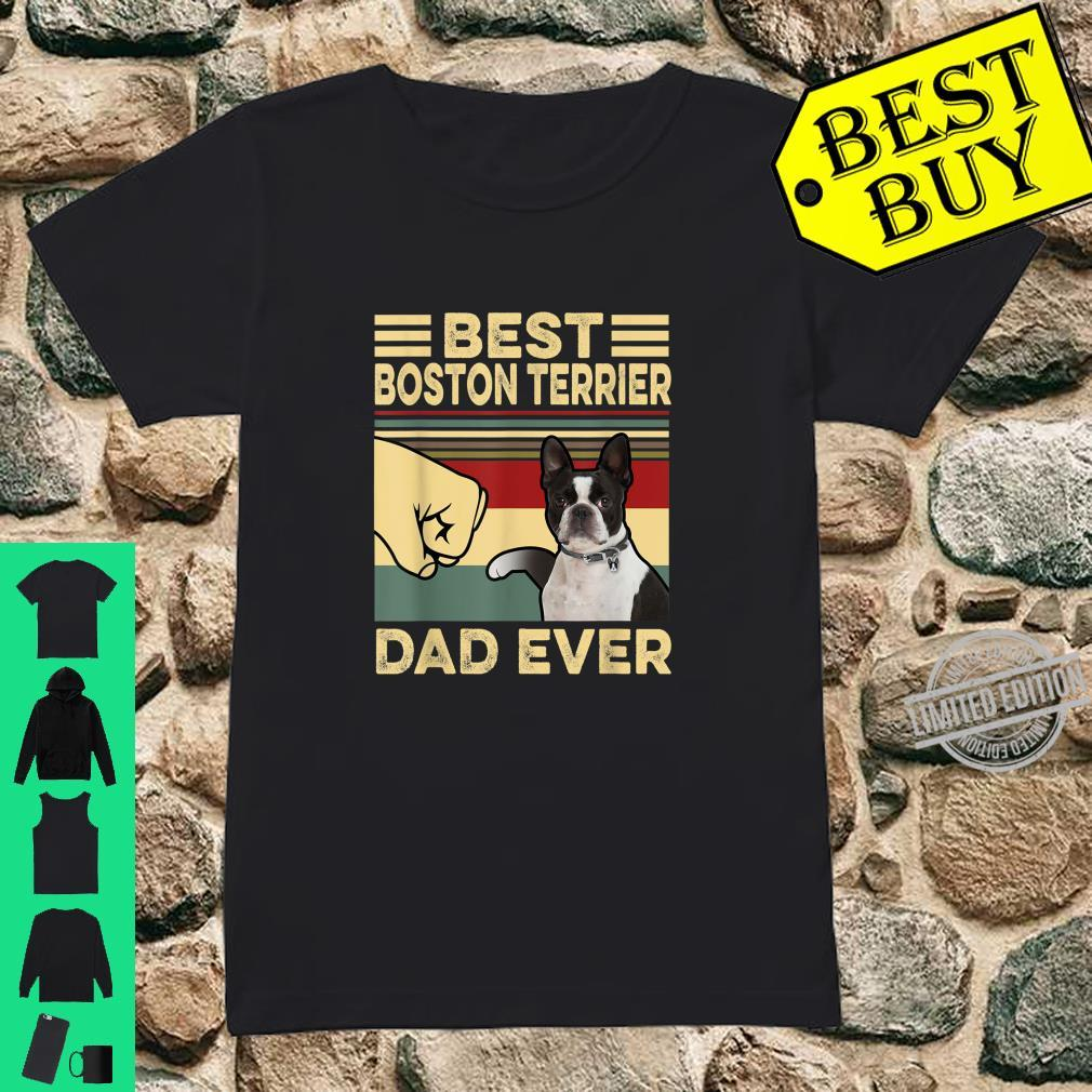 Best Boston Terrier Dad Ever Father's Day Shirt ladies tee