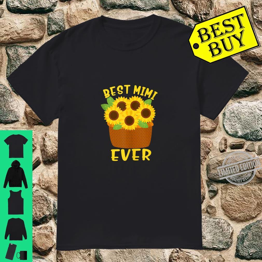 Best Mimi Ever Sunflowers Grandma Mothers Day Shirt