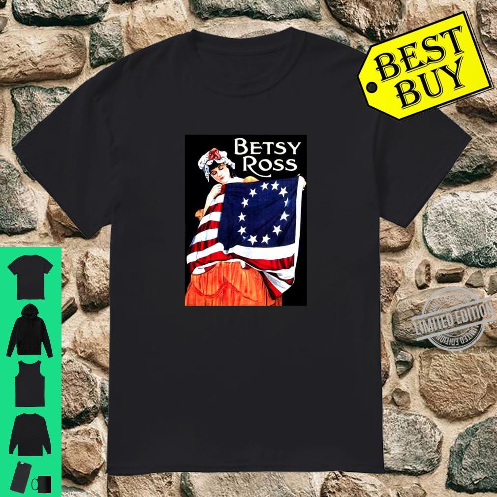 Betsy Ross American Flag 1776 Art 4th of July Shirt
