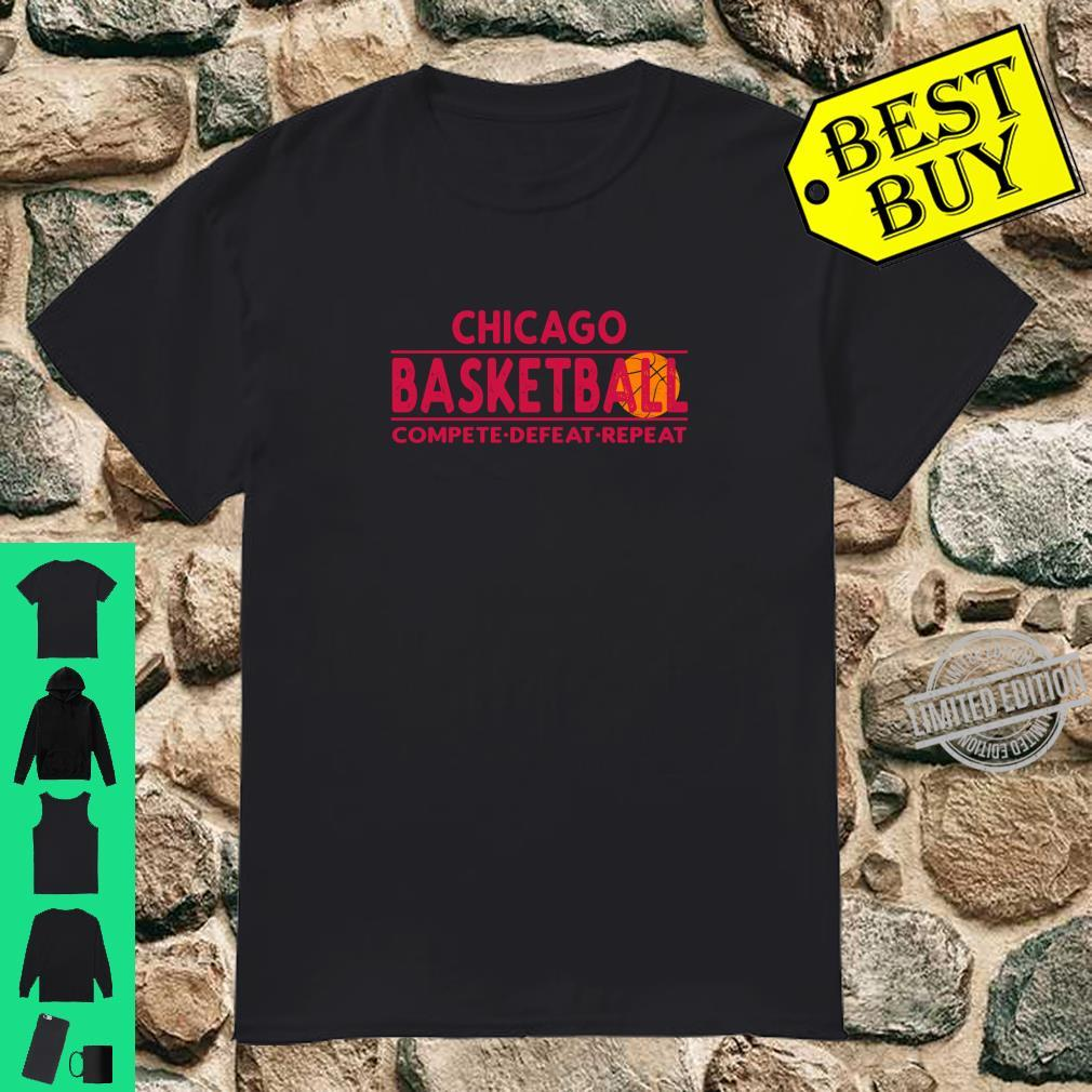 Chicago Basketball Compete Defeat Repeat Shirt