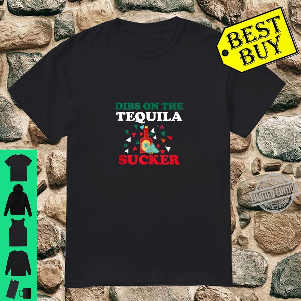 Cinco de Mayo Costume I Dibs Tequila Fiesta Shirt