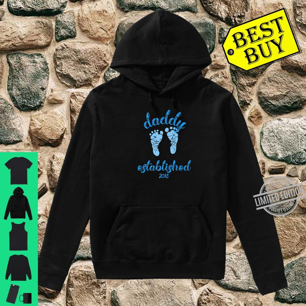 Daddy Established 2018 Blue Footprints New Father Shirt hoodie