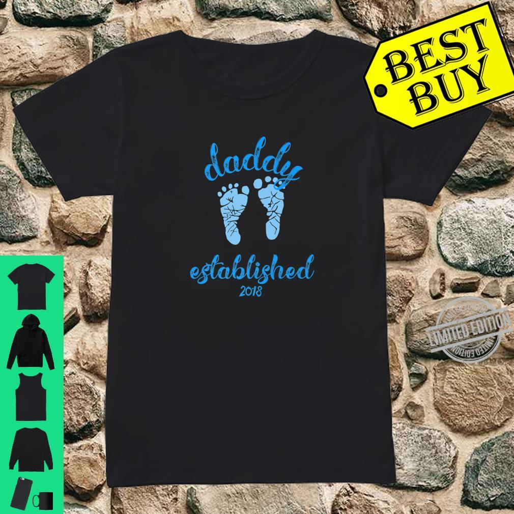 Daddy Established 2018 Blue Footprints New Father Shirt ladies tee