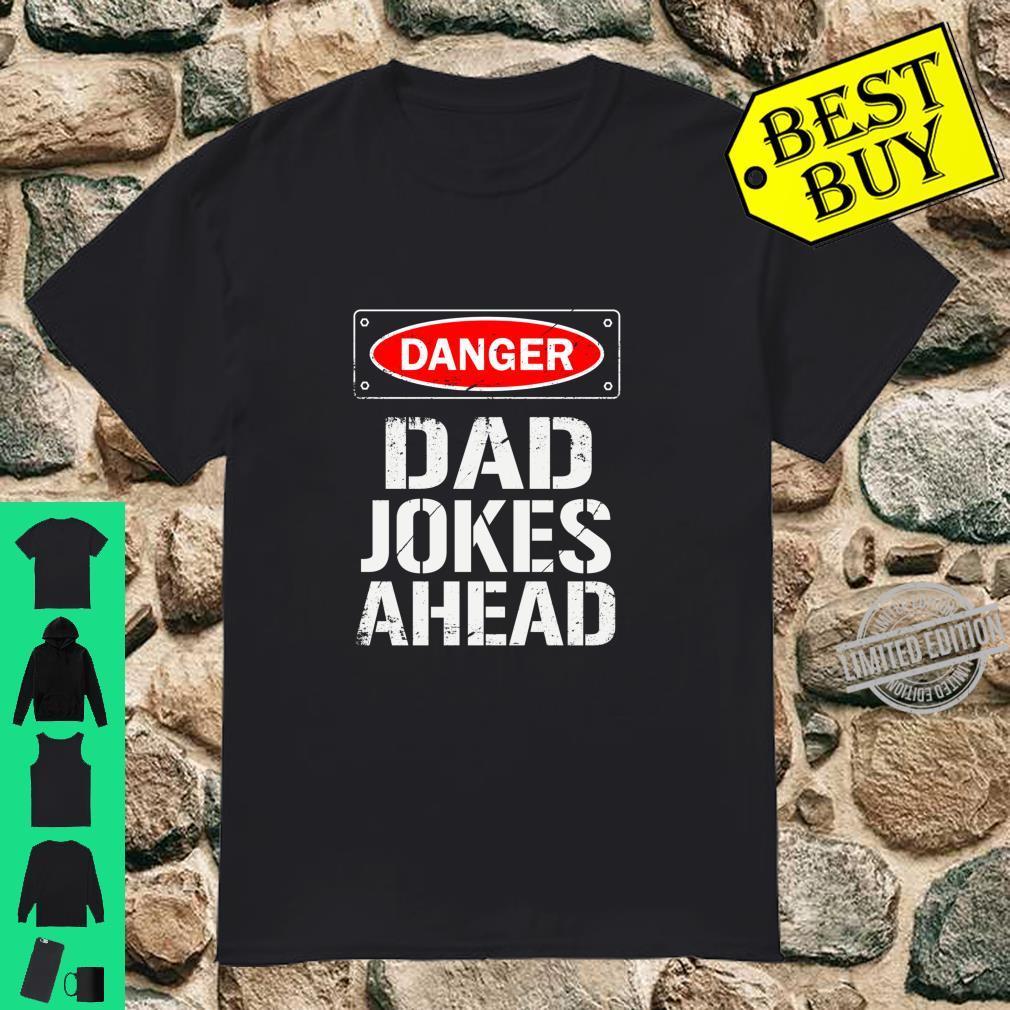 Danger Dad Jokes Ahead Shirt