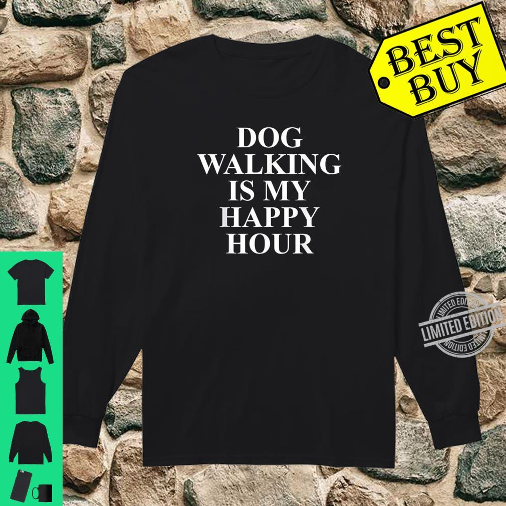Dog Walkers Best For Dog Walkers Shirt long sleeved