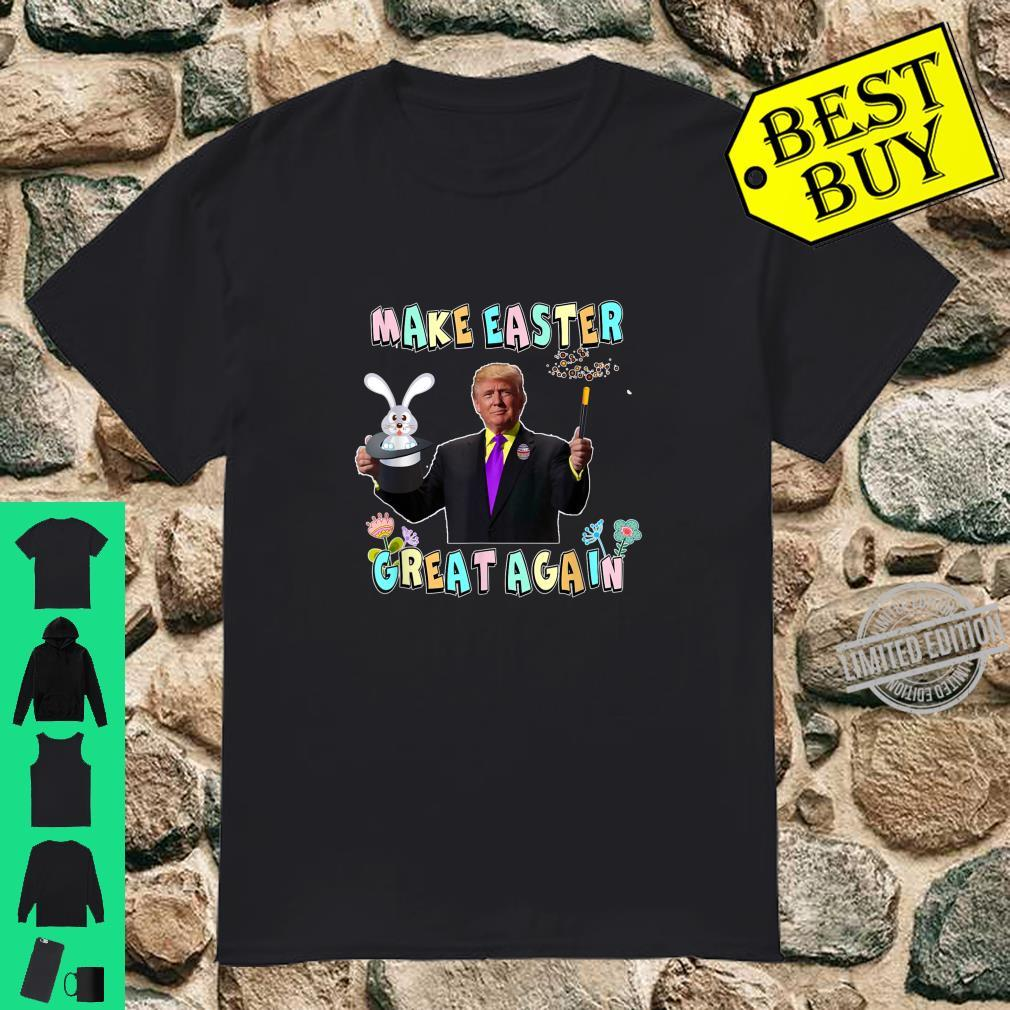 Donald Trump Make Easter Great Again Magic Easter Bunny Shirt