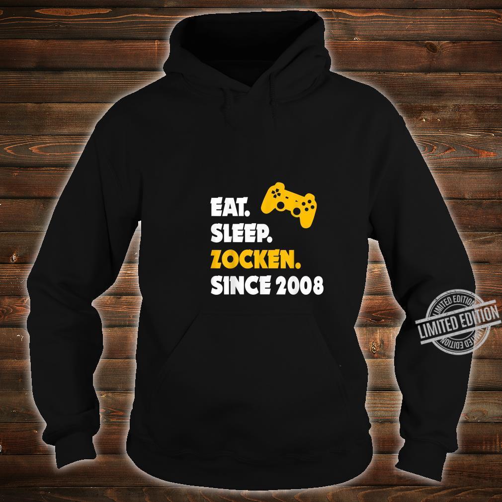 Eat Sleep Zocken Since 2008 12. Geburtstag 12 Jahre Geschenk Shirt hoodie