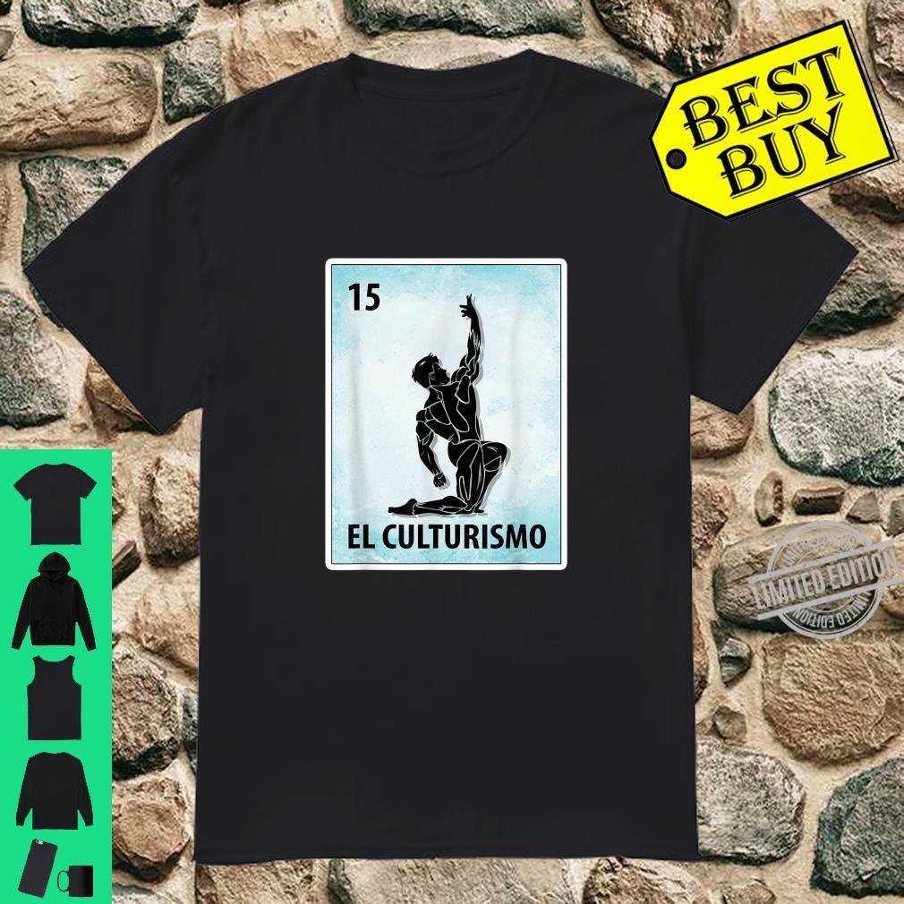 El Culturismo Mexican Bodybuilding Cards Shirt