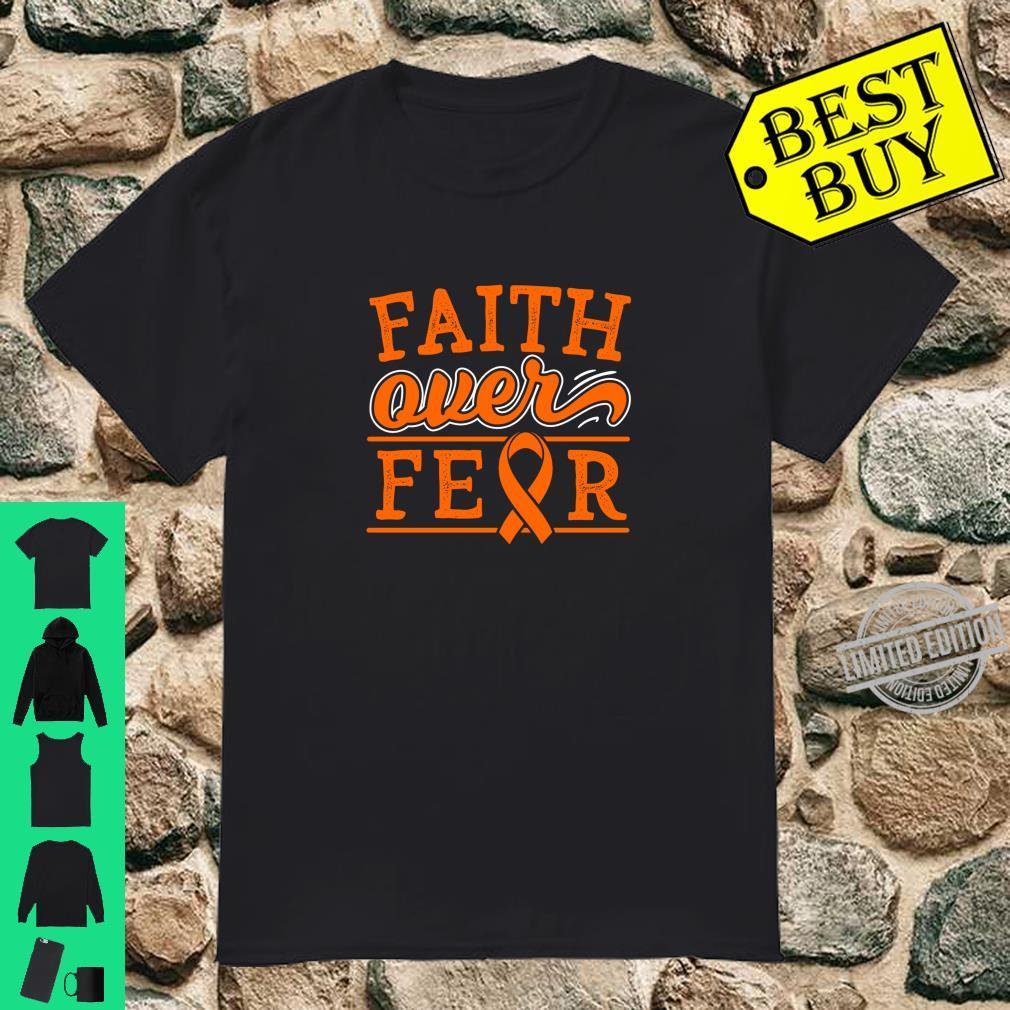 Faith Over Fear Leukemia Cancer Awareness Ribbon Shirt