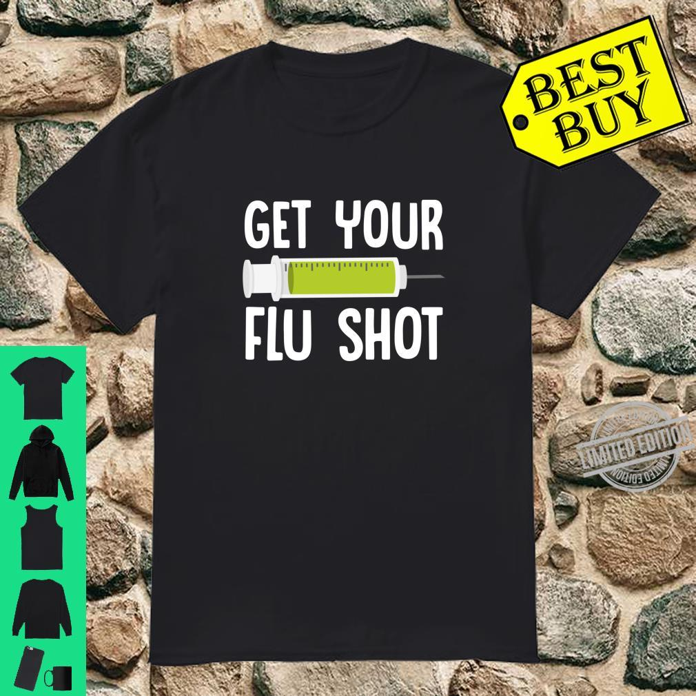 Flu Season Flu Shot Doctor Medicine Health Vaccination Shirt