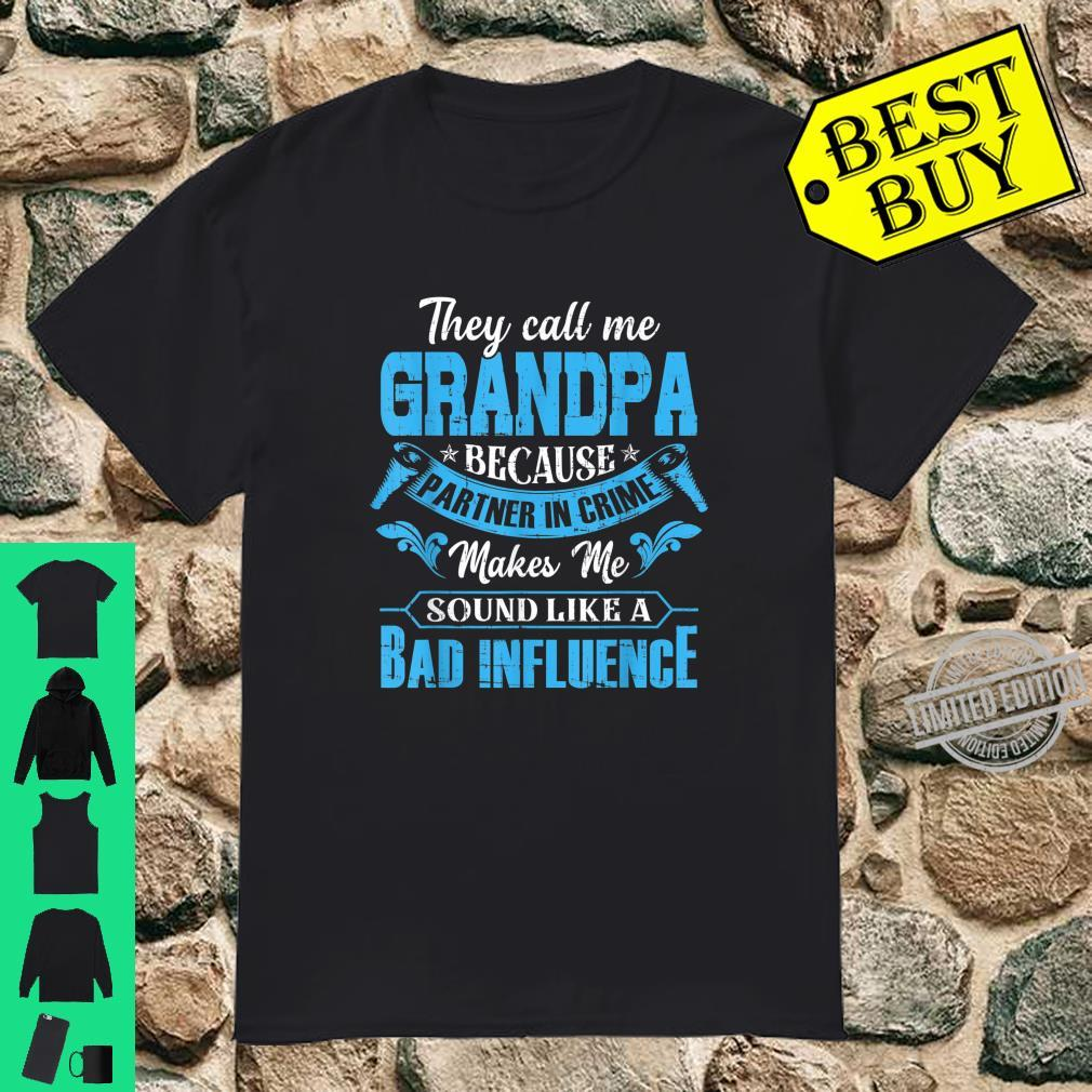 Funny They Call Me Grandpa Because Partner In Crime Shirt Shirt