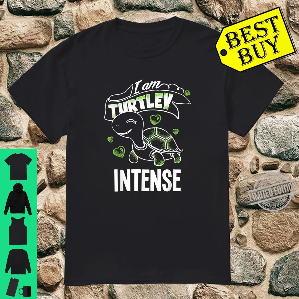 Funny Totally Awesome Turtley Intense Shirt