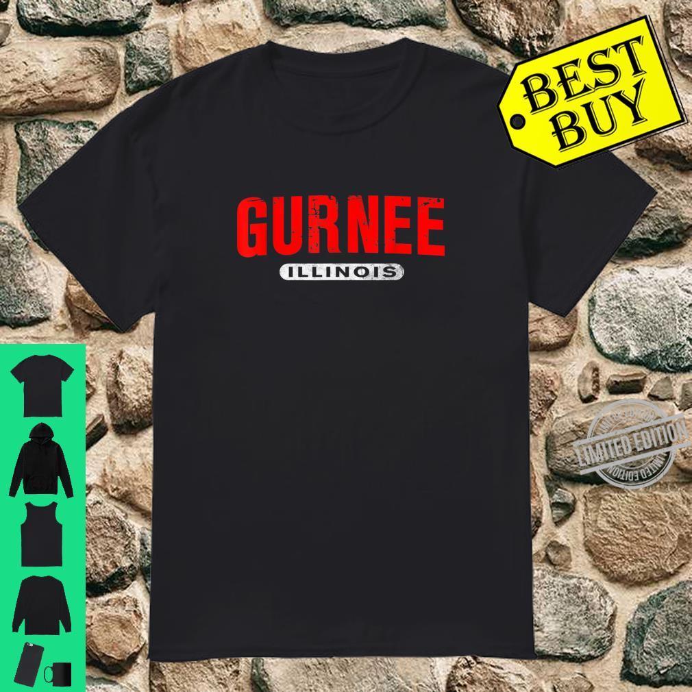 GURNEE IL ILLINOIS USA City Roots Custom Vintage Shirt