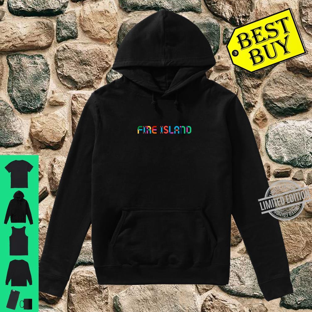 GayBorhood Pride Fire Island Shirt hoodie