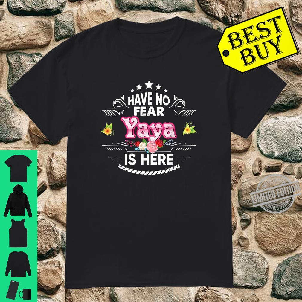 Have No Fear Yaya Is Here Floral Mother Day Mommy Mom Shirt