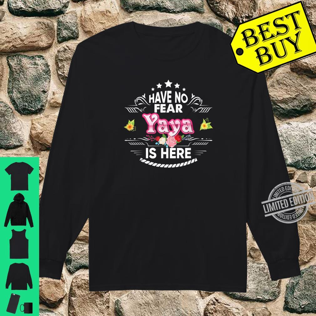Have No Fear Yaya Is Here Floral Mother Day Mommy Mom Shirt long sleeved