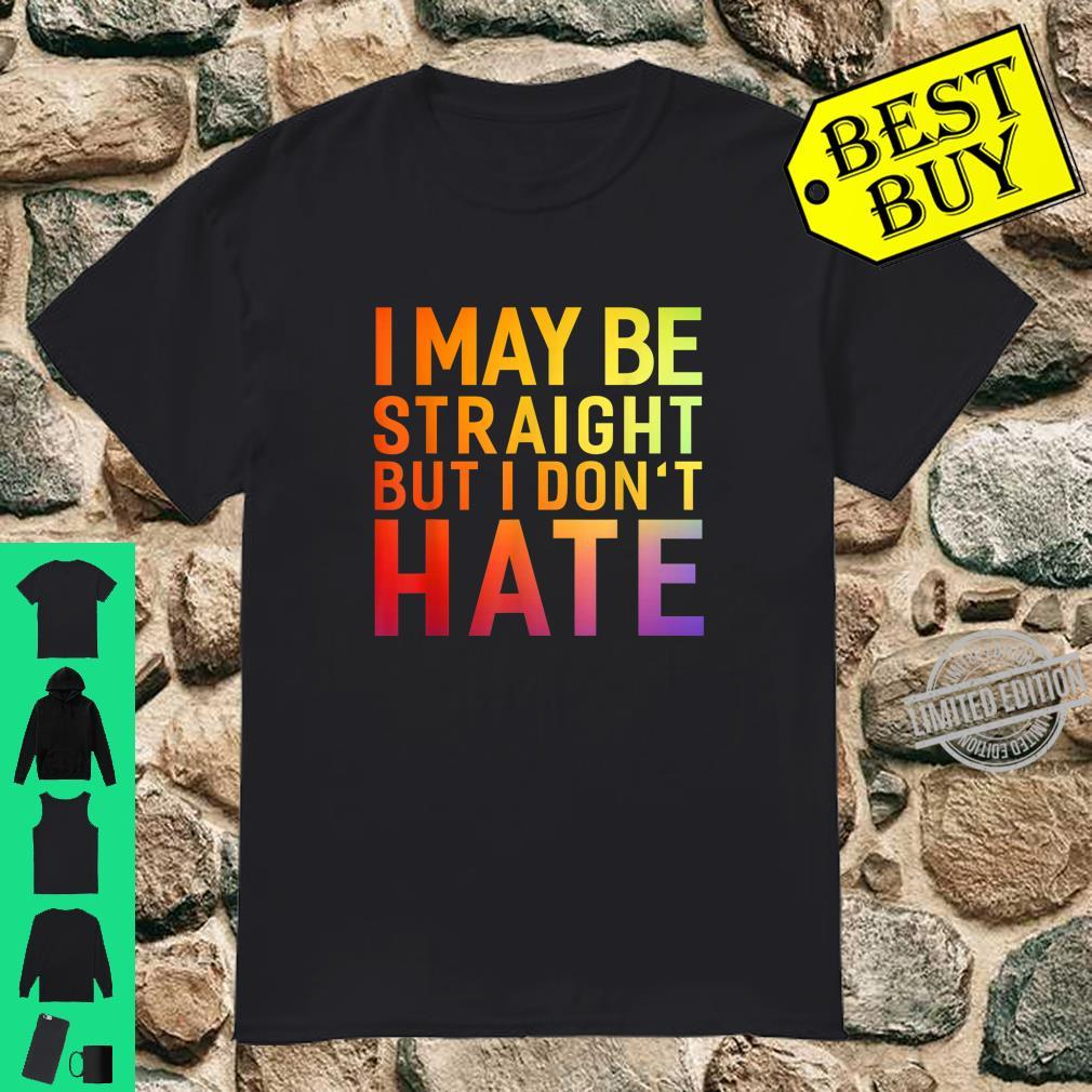 Hetore Design .i may be straight but i don't hate Shirt