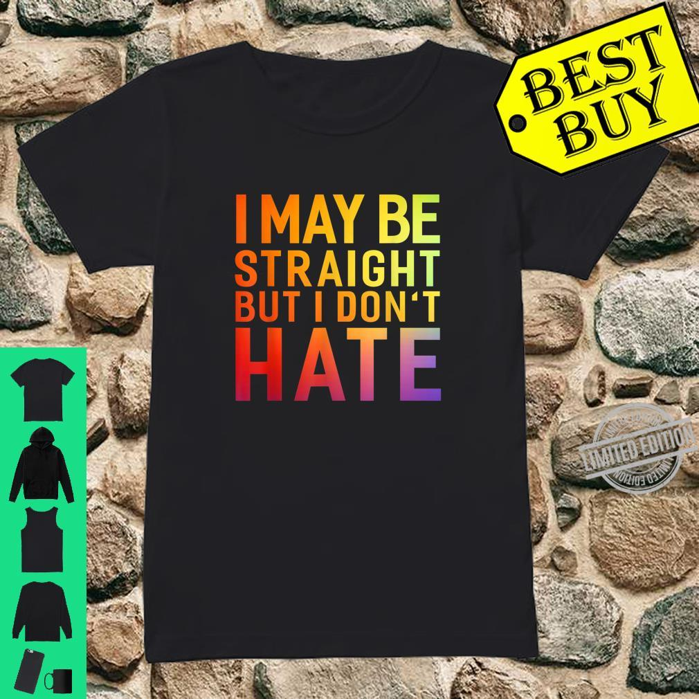 Hetore Design .i may be straight but i don't hate Shirt ladies tee