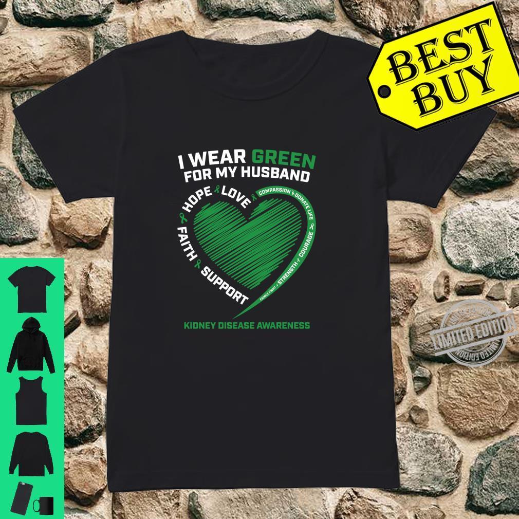 I Wear Green For My Husband Kidney Disease Awareness Shirt ladies tee