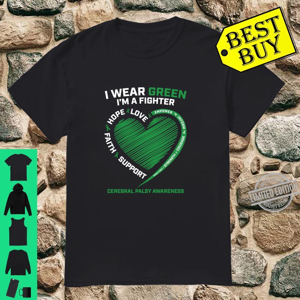I Wear Green I'm A Fighter Cerebral Palsy Awareness Shirt