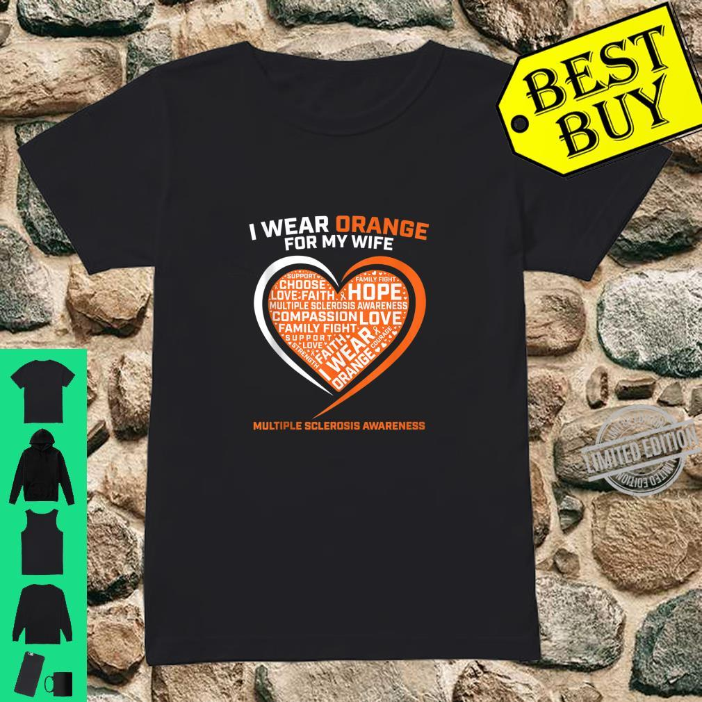 I Wear Orange For My Wife MS Multiple Sclerosis Awareness Shirt ladies tee