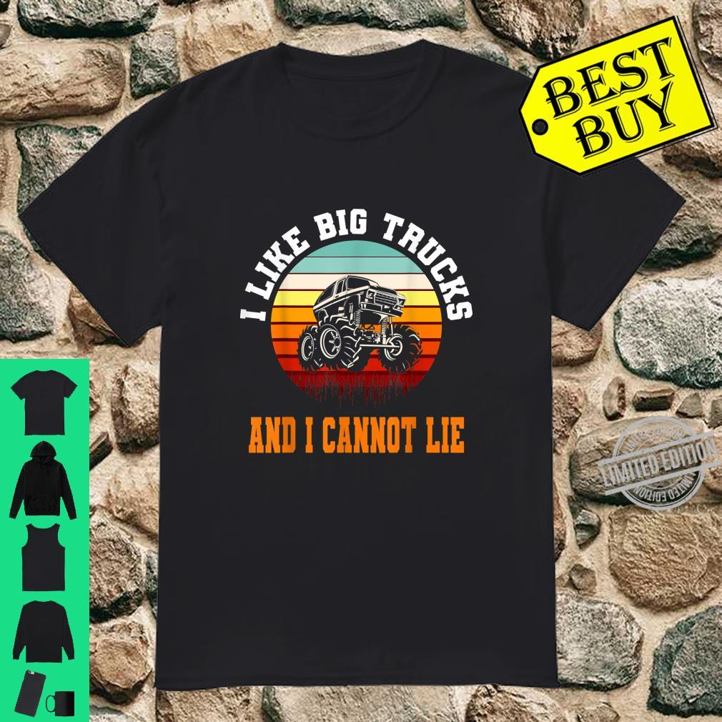 I like big Trucks and I cannot lie Retro Monster Truck Shirt