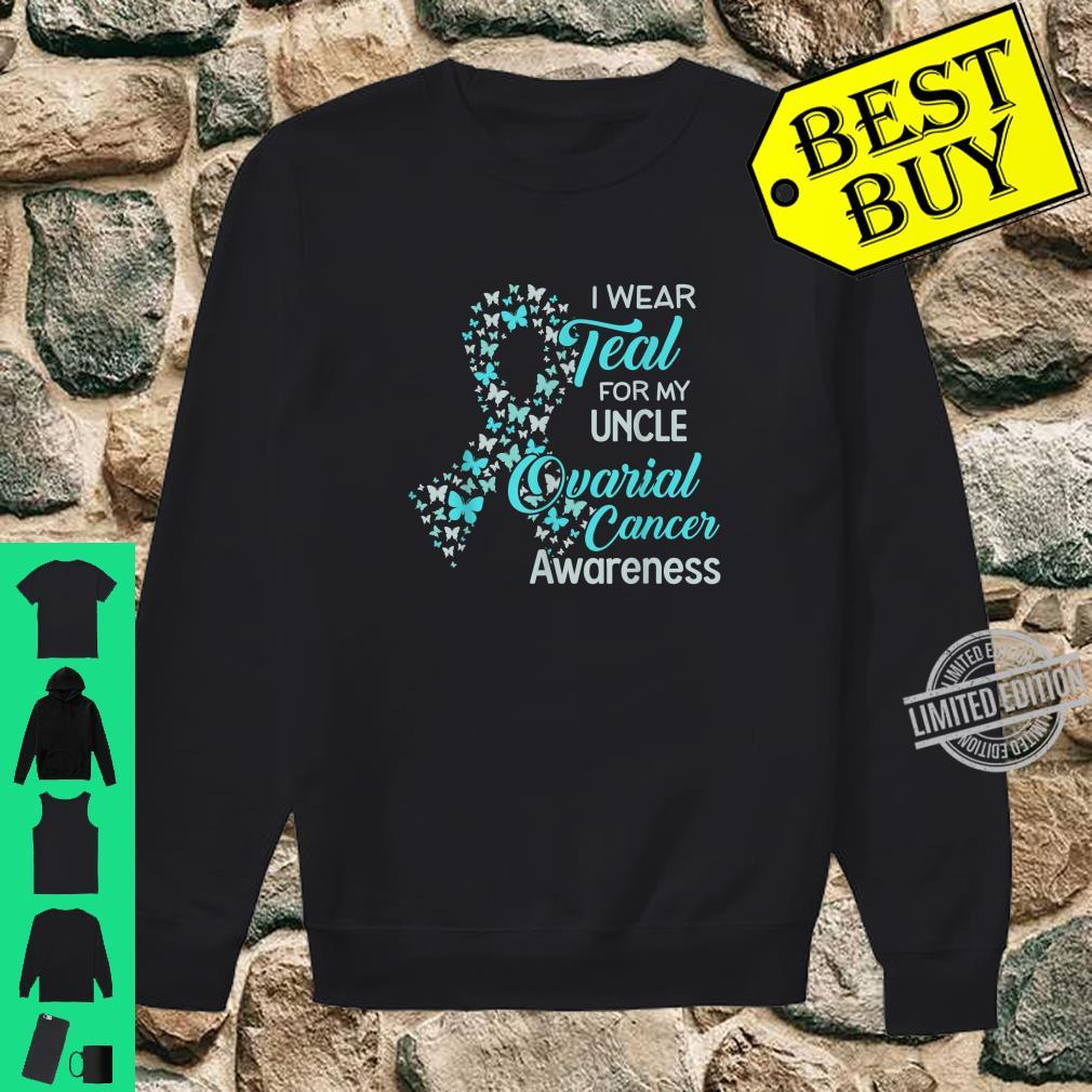 I wear Teal for my Uncle Ovarian Cancer Awareness Shirt sweater