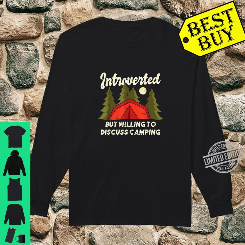 Introverted Camping Quote Introvert Shirt long sleeved