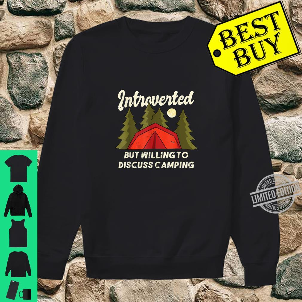 Introverted Camping Quote Introvert Shirt sweater