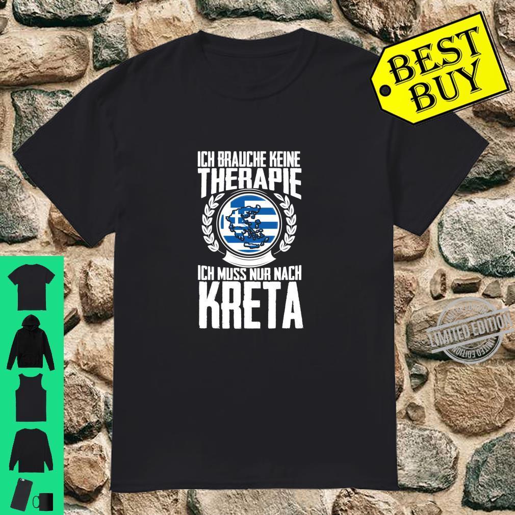 Keine Therapie Ich muss nur nach Kreta Langarmshirt Shirt