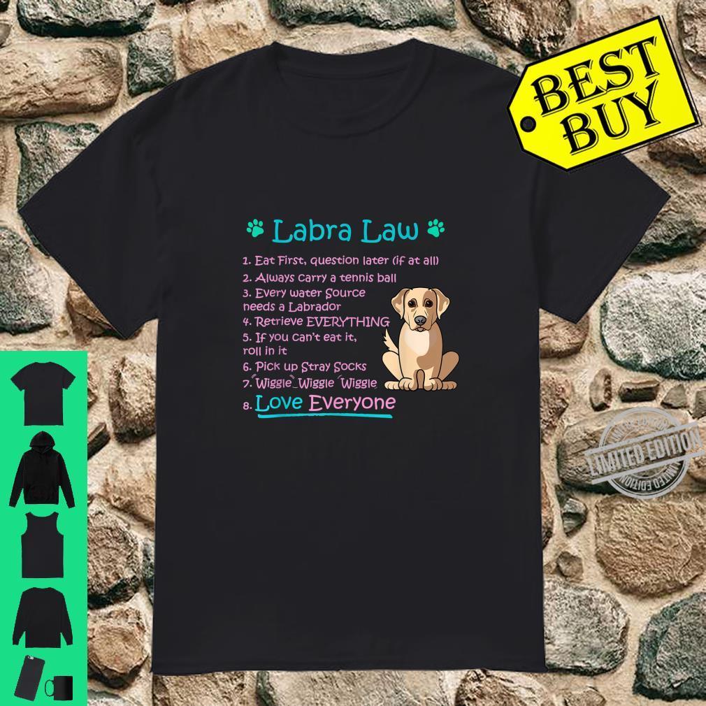 LabraLaw Labrador, Labrador Idea for Lab Shirt