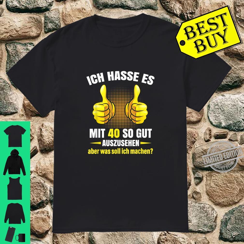 Lustiges 40. Geburtstag Tolles Geschenk Frauen Männer Herren Shirt