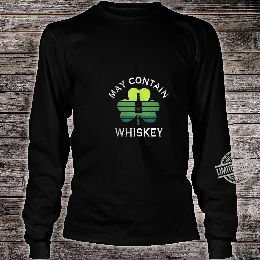 May Contain Whiskey Drinking St Patrick's Day Shirt long sleeved
