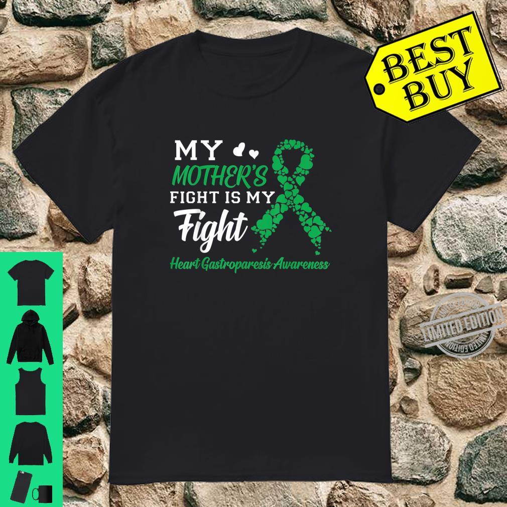 My Mother's Fight Is My Fight Heart Gastroparesis Awareness Shirt