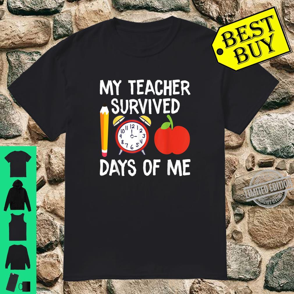 My Teacher Survived 100 Days of Me 100th Day Shirt