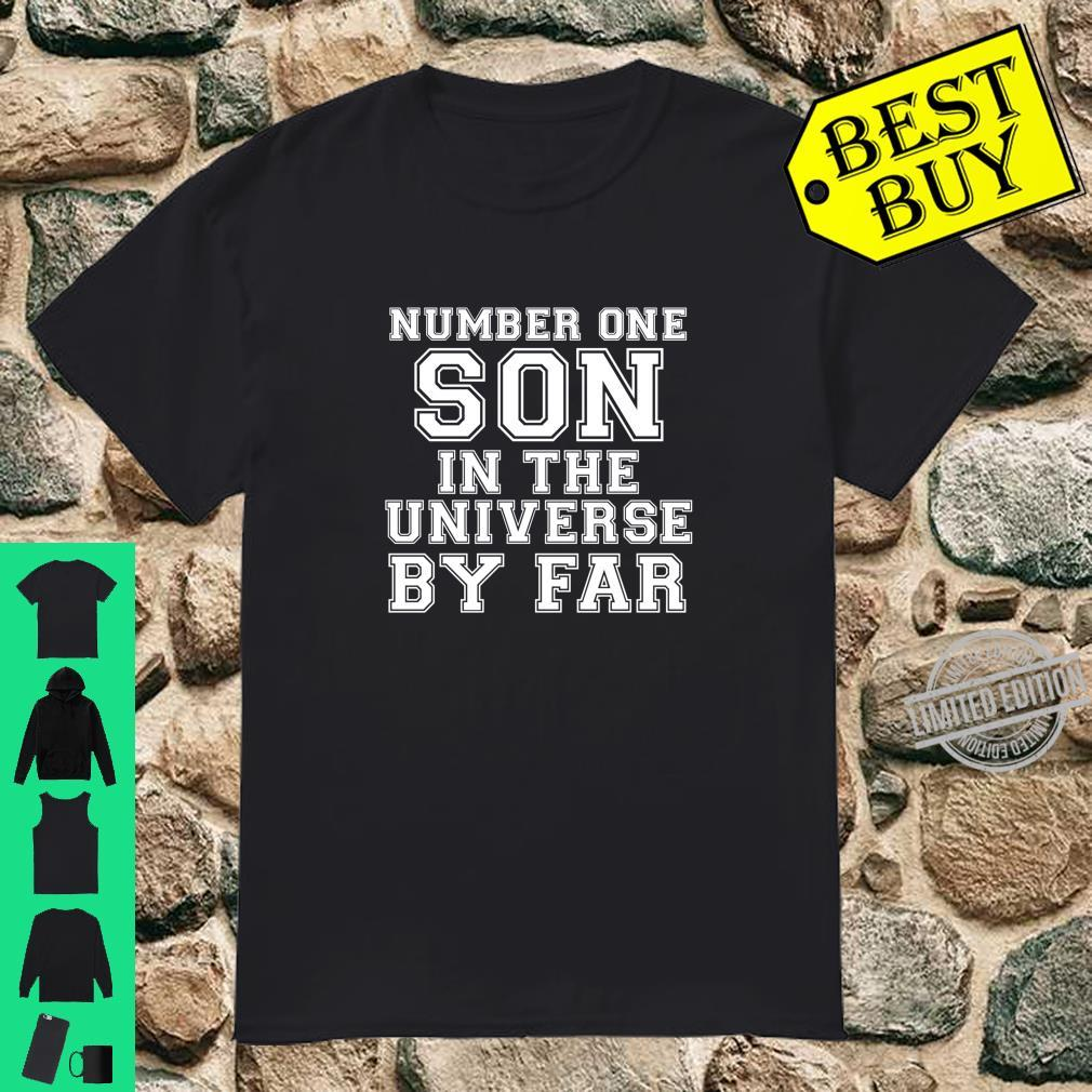 Number One Son in the Universe By Far Shirt