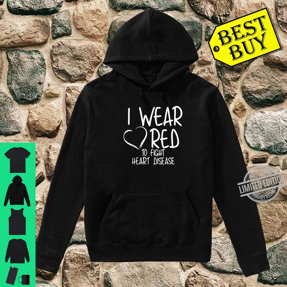 Official I Wear Red To Fight Heart Disease Awareness Month Shirt hoodie