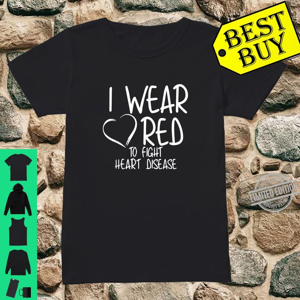 Official I Wear Red To Fight Heart Disease Awareness Month Shirt ladies tee