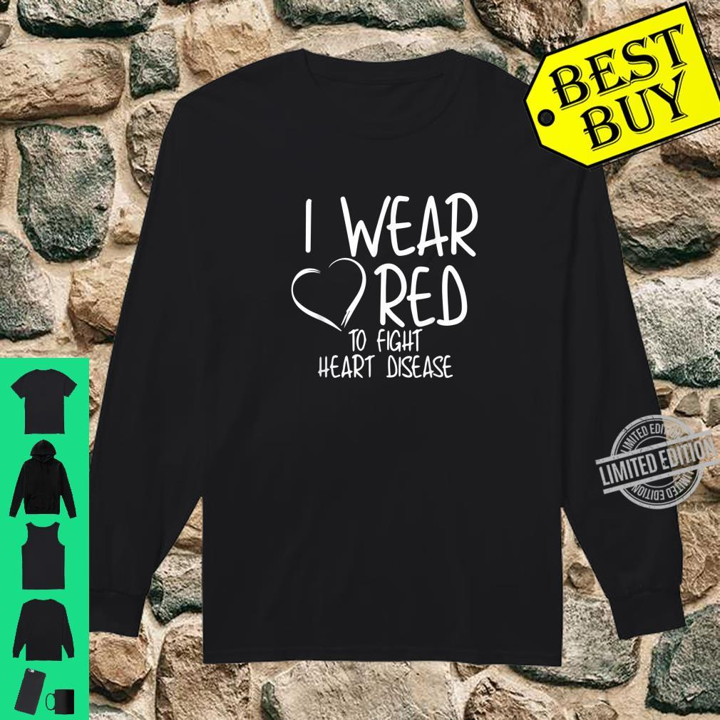 Official I Wear Red To Fight Heart Disease Awareness Month Shirt long sleeved