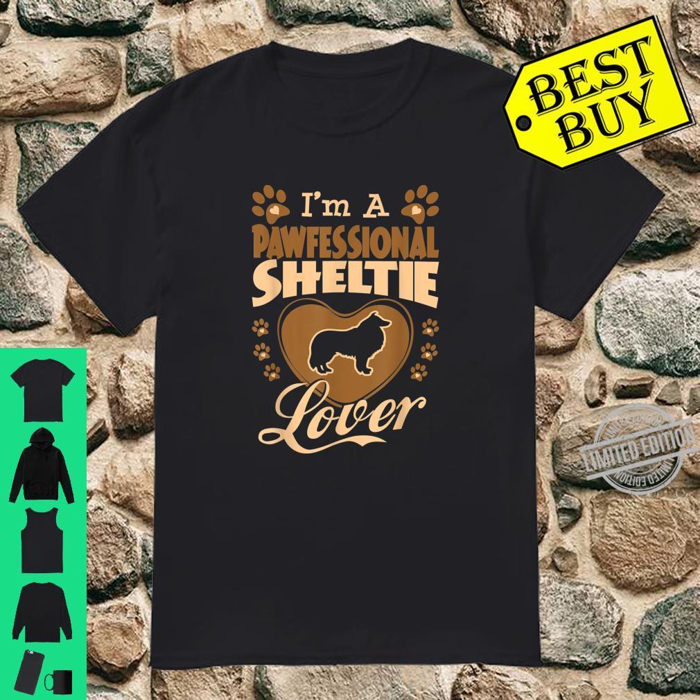 Pawfessional Sheltie Dog Valentine Shirt