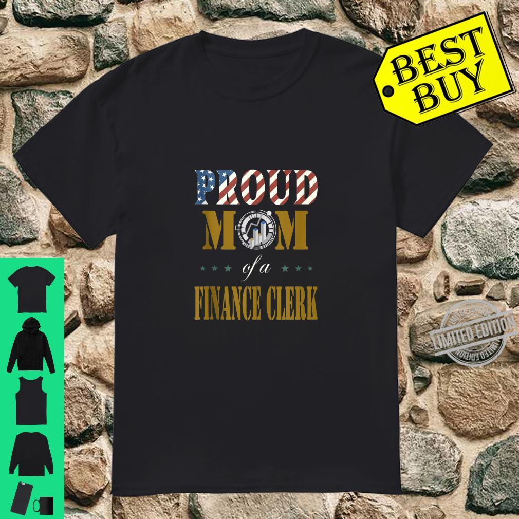 Vintage Flag American Proud Mom of a Finance Clerks Shirt