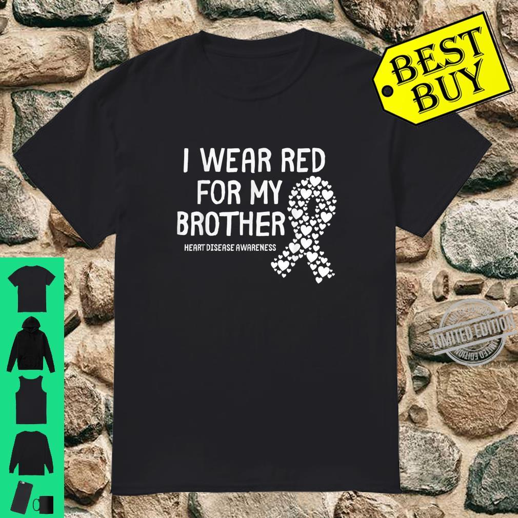 Wear Red for My Brother CHD Congenital Heart Disease Shirt